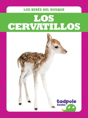 cover image of Los cervatillos (Deer Fawns)