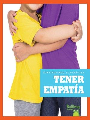 cover image of Tener empatía (Having Empathy)