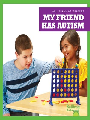 cover image of My Friend Has Autism