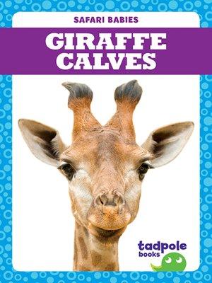 cover image of Giraffe Calves