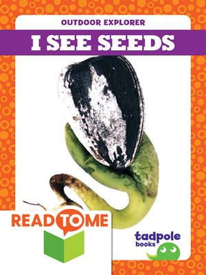 cover image of I See Seeds