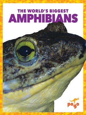 cover image of The World's Biggest Amphibians