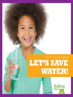 cover image of Let's Save Water!