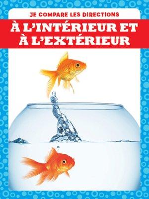cover image of À l'intérieur et à l'extérieur (In and Out)