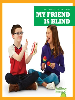 cover image of My Friend Is Blind