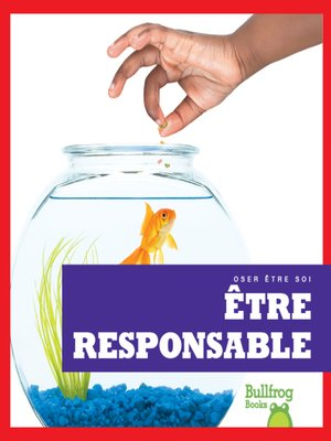cover image of Être responsable (Being Responsible)