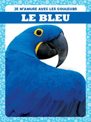 cover image of Le bleu (Blue)