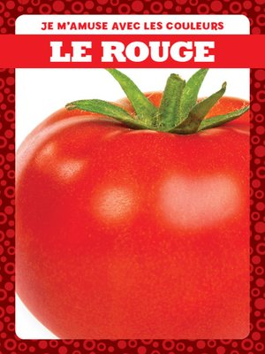 cover image of Le rouge (Red)