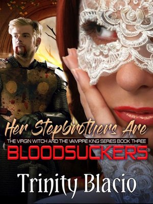 cover image of Her Stepbrothers are Blood Suckers