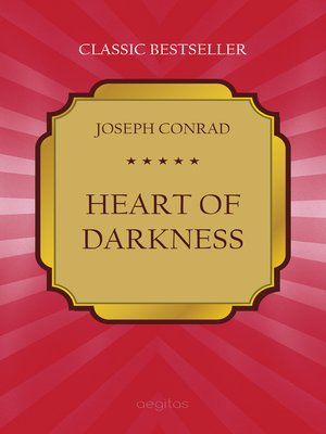 the symbolism in the heart of darkness by joseph conrad Get everything you need to know about dark and white in heart of darkness the symbol of dark and white in heart of darkness heart of darkness by joseph conrad.