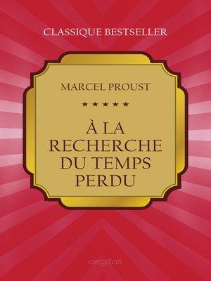 cover image of À la recherche du temps perdu