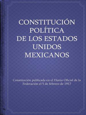 cover image of Constitución política de los Estados Unidos Mexicanos
