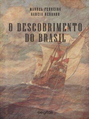 cover image of O DESCOBRIMENTO DO BRAZIL
