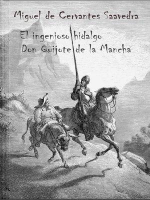 cover image of El ingenioso hidalgo Don Quijote de la Mancha (con ilustraciones)