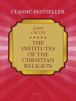 cover image of The Institutes of the Christian Religion
