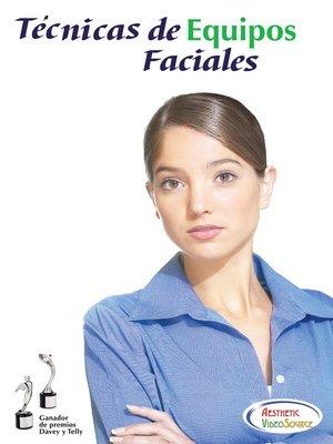 cover image of Técnicas de Equipos Faciales