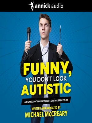 cover image of Funny, You Don't Look Autistic