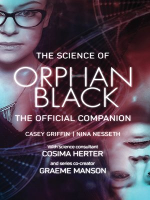 cover image of The Science of Orphan Black