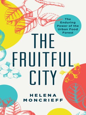 cover image of The Fruitful City