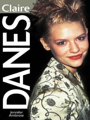 cover image of Claire Danes