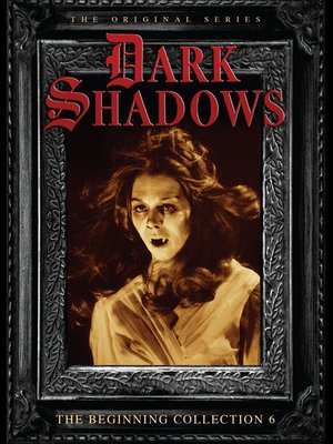 cover image of Dark Shadows: The Beginning, Volume 6, Episode 184