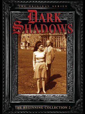 cover image of Dark Shadows: The Beginning, Volume 2, Episode 56