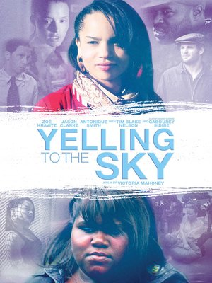 cover image of Yelling to the Sky