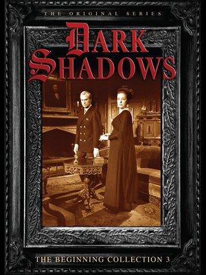 cover image of Dark Shadows: The Beginning, Volume 3, Episode 81