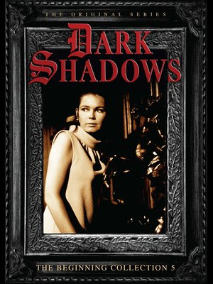 cover image of Dark Shadows: The Beginning, Volume 5, Episode 169