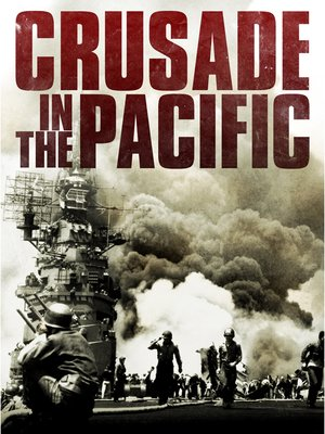 cover image of Crusade in the Pacific, Episode 25