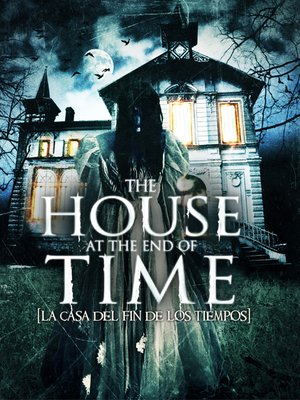 cover image of The House at the End of Time