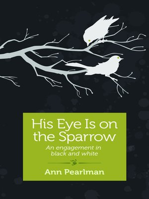 cover image of His Eye is on the Sparrow