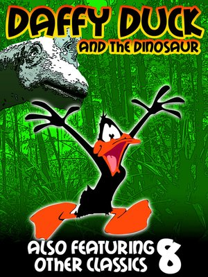 cover image of Daffy Duck & the Dinosaur