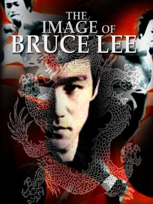 cover image of The Image of Bruce Lee (a.k.a. Meng nan da zei yan zhi hu)