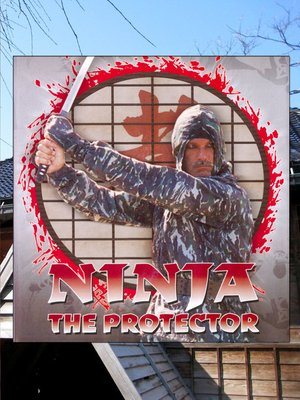 cover image of Ninja the Protector