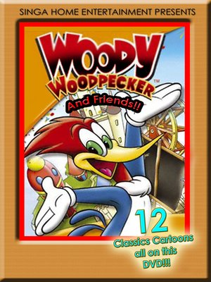cover image of Woody Woodpecker & Friends