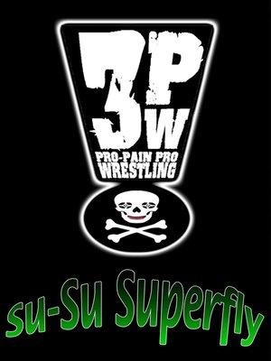 cover image of 3PW - Su-Su-Superfly