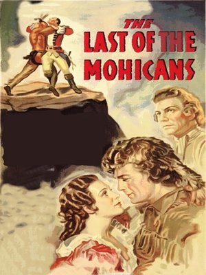 The Last of the Mohicans by Clarence Brown · OverDrive