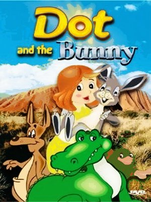 cover image of Dot and The Bunny