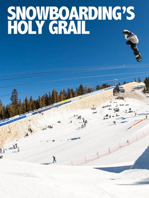 cover image of Snowboarding's Holy Grail