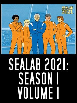 cover image of Sealab 2021, Season 1, Volume 1