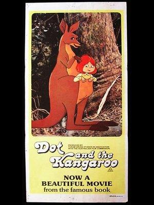 cover image of Dot and The Kangaroo