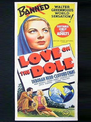 love on the dole review It's the differences rather than the similarities between the great depression and our current recession that strike most throughout this revival of.