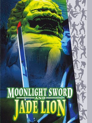 cover image of Moonlight Sword and Jade Lion (Yin xiao yu jian cui yu shi)