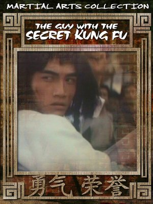 cover image of The Guy with the Secret Kung Fu (Cai yang nu bang zhu)