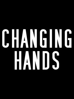 cover image of Changing Hands
