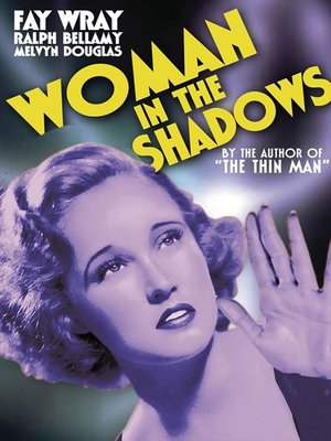 cover image of Woman in the Shadows (aka Woman in the Dark)