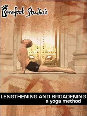 cover image of Lengthening and Broadening: A Yoga Method
