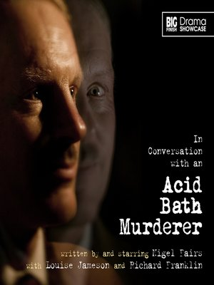 cover image of In Conversation with an Acid Bath Murderer