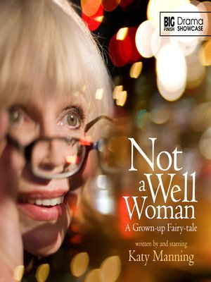 cover image of Not a Well Woman